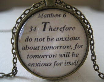 Scripture Necklace Bible Verse Matthew 6:34 Therefore Do Not Be Anxious About Tommorow