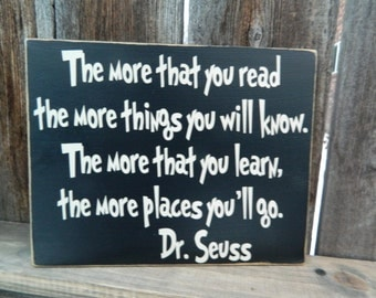The more that you read the more that you will know-Sign