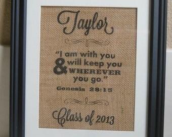 Personalized burlap Graduation Print Gift - Genesis 28:15