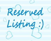 Reserved Listing for Jaimee