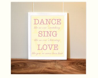 Inspirational quotes, baby girl nursery, girls room art, teen room art, dance like no one is watching, ballerina art, 8x10 print
