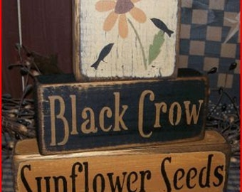 Black Crow Sunflower Seeds Primitive block Sign