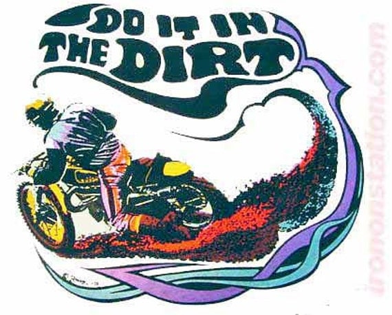 Do it in the dirt vintage 70s t shirt iron on by irononstation for 70 s t shirt transfers