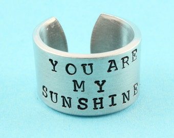 SALE - Mother's Day Gift - You Are My Sunshine Ring - Hand Stamped Adjustable Aluminum Ring - Gift for Mom - Size 5 6 7 8 9 10 11 12 13 14