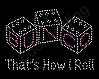 Bunco- That's How I Roll Rhinestone Iron On Transfer Crystal Bling Applique - Make Your Own Shirt DIY! Bunko