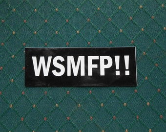 Widespread Panic WSMFP Stickers   All Vinyl.  Always Free Shipping.