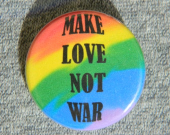 Make love not war Button/Magnet/Bottle Opener