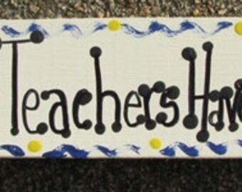 Teacher Gift Wooden Block Teachers Have Class