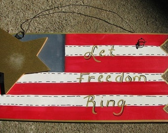 Patriotic Sign 694F - Let Freedom Ring Wood Hanging Sign