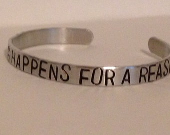 Everything Happens For A Reason-Custom-handstamped-bracelet cuff
