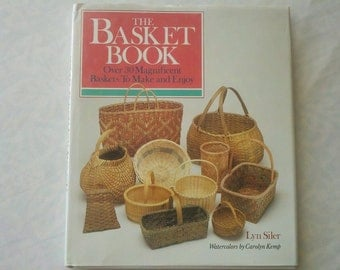 1988 The Basket Book To Make and Enjoy Lyn Siler
