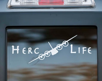 Herc Life C-130 Hercules Vinyl Car Decal