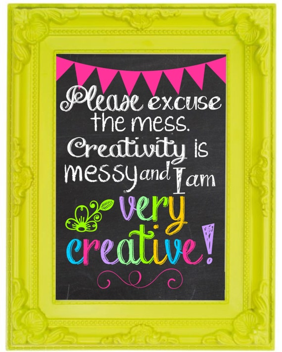 Messy Walls But I Like It: Creativity Is Messy Chalkboard Wall Art Craft Room By