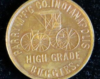 Original  Parry Manufacturing Indianapolis High Grade Buggies Advertising Token Coin - Free Shipping