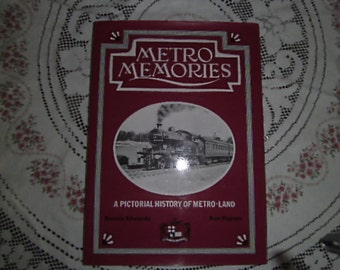 Metro Memories   a pictorial history of Metro-Land