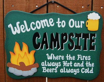Wood Camping Sign - Fires always hot, beers always cold
