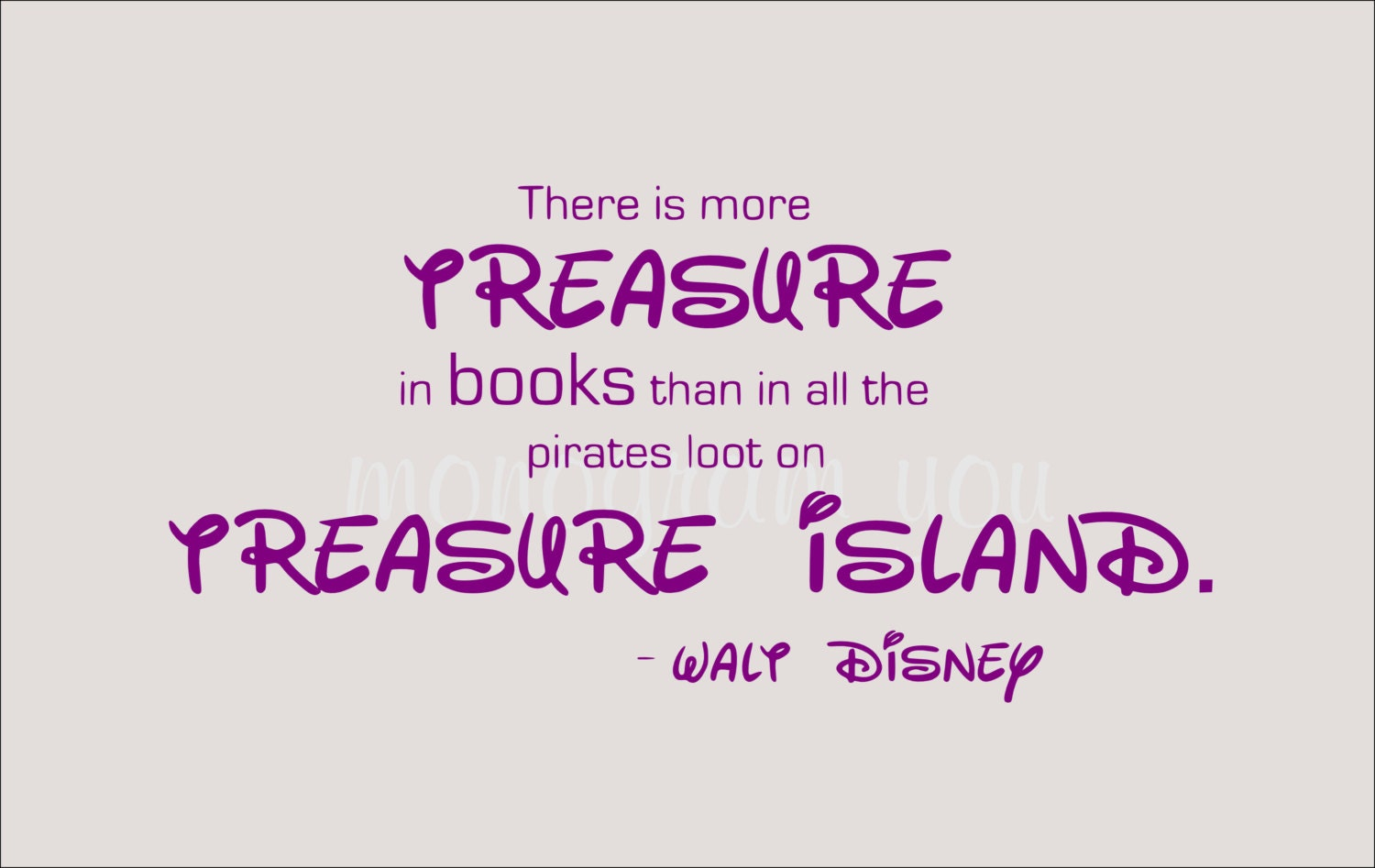 Disney Quotes: Walt Disney Quote Wall Decal 'There Is More Treasure In