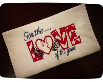 For the Love of the Game Baseball T-Shirt