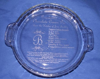 Etched Glass Pie Dish/Laser Etched/ Pie Plate/ Monogrammed glass/ Recipe glassware/ Bakeware