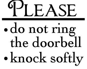 """Please - Do Not Ring Doorbell - Knock Softly - Vinyl Decal - Door Sign - 4"""" x 3.5"""""""