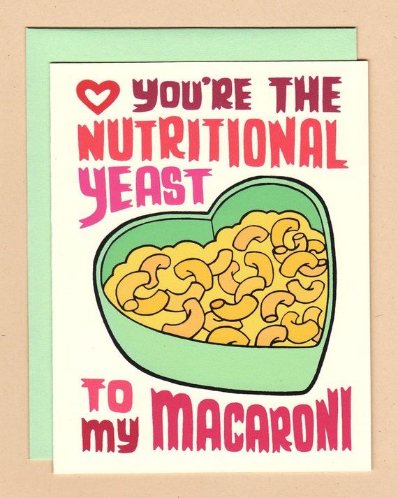 You're the Nutritional Yeast to my Macaroni- Valentine's Day Card