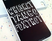 iPhone 5 Case Whiskey Tango Foxtrot