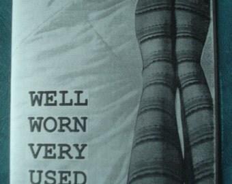 Well Worn Very Used Zine