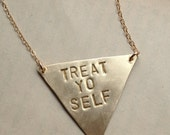 Stamped Triangle Necklace, treat yourself necklace or Custom Message, Geometric Jewelry brass stamped triangle necklace