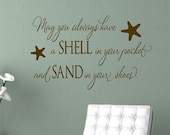 May You Always Have a Shell in Your Pocket Wall Decal - Beach Nautical Vinyl Wall Quote Saying 22H X 36W Qt0255