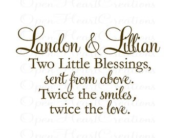 Twin Wall Decal Quote with Custom Names - Two Little Blessings Sent From Above - Twin Nursery Wall Decal BA0252
