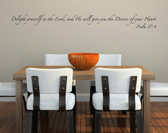 Delight Yourself in the Lord Wall Decal - Scripture Wall Decal - Psalm 37:4 Wall Art - Bible Verse