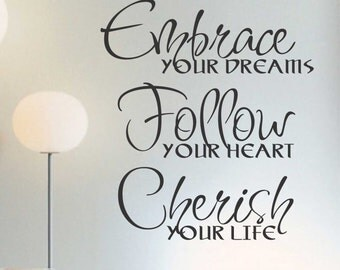 Embrace Your Dreams, Vinyl Wall Lettering, Vinyl Wall Decals, Vinyl Decals, Vinyl Letters, Wall Quotes, Inspirational Decal, Wall Quotes