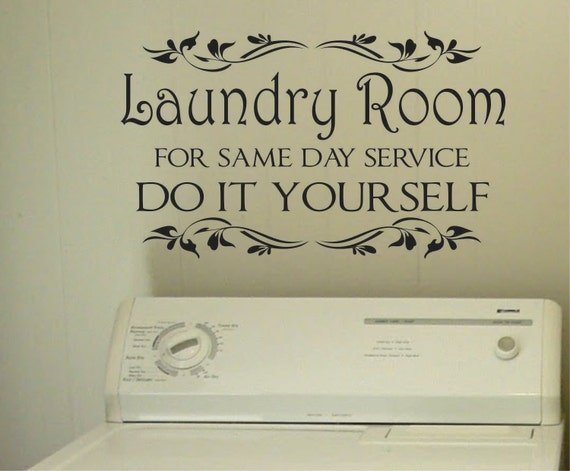 Do it yourself laundry room quote vinyl wall lettering vinyl for Diy room decor quotes