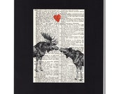Moose love vintage dictionary page print Moose Lovers with heart Book Page Upcycled Artwork Valentine Gift rustic decor upcycled book page