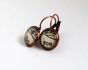Be You Earrings / Inspirational Words Earrings / Music Inspired Jewellery