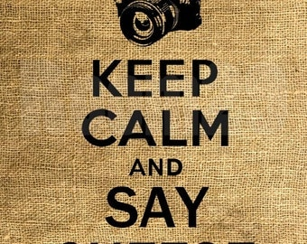 INSTANT DOWNLOAD - Keep Calm and Say Cheese - Download and Print - Image Iron On Transfer - Digital Sheet by Room29 Sheet no. 937