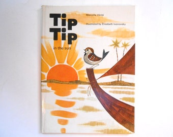 Tip Tip in the Sun, a Vintage Children's Book, Rare, Illustrated