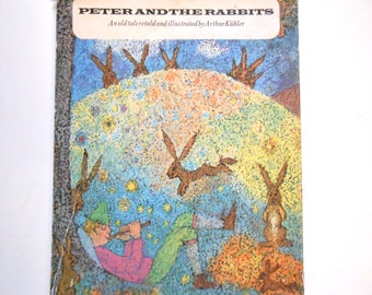 Peter and the Rabbits, Retold by Arthur Kubler, a Vintage Children's Book