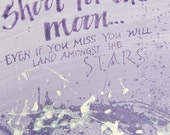 shoot for the moon, 8x10 calligraphy print, motivational quotation, lilac, purple, violet, positive thinking, healing art,