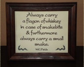 "Funny sign WC Fields Quote ""Snakebite Whiskey""  8x10 inch Framed Embroidery- adjustable in color"