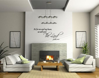As For Me and My House, We Will Serve the Lord - Serve the Lord Religious Vinyl Wall Art Decal, Home Decor, Scripture Vinyl, Inspire, 36x16