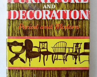 vintage book, The book of Furniture and Decoration, period and modern, by Joseph Aronson, 1941, from Diz Has Neat Stuff