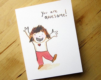 You are AWESOME - friendship and love card - thank you