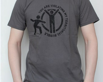 Geek Movie T-shirt Screenprint Men You are Violating my Territorial Bubble, size XL, last one!