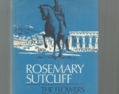 Historical Book, Rosemary Sutcliff, Vintage 1970 Hardcover With Dust Jacket, Flowers Of Adonis, First American Edition
