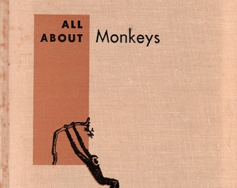 All About Monkeys by Robert S. Lemmon, illustrated by Jean Zallinger