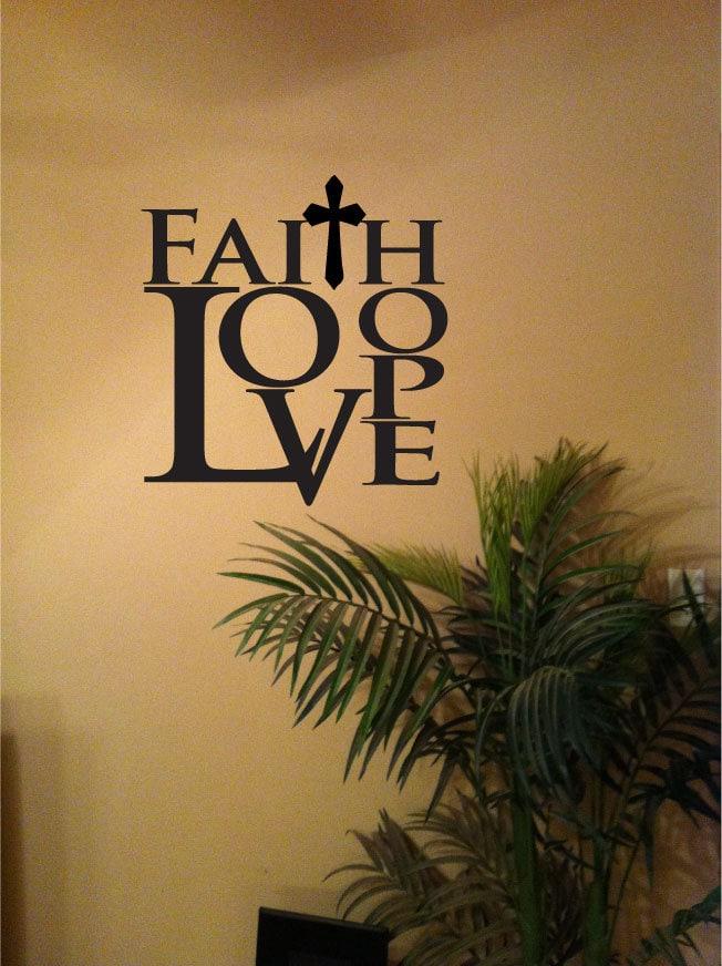 Faith hope love vinyl wall art decal home decor in 2 sizes for Faith decor