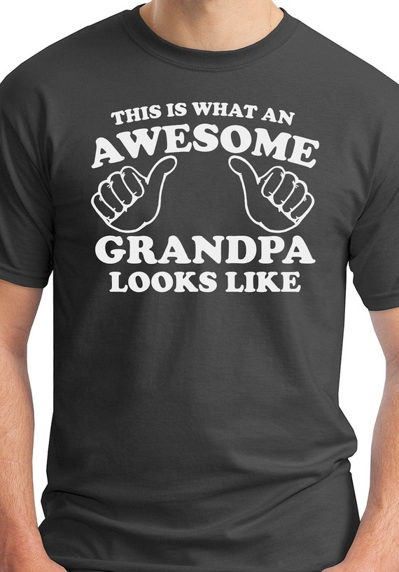 Awesome Grandpa Looks Like Shirt New