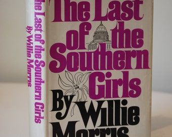 Vintage Fiction Book, The Last of the Southern Girls, First Edition