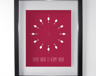 Wine Poster - Happy Hour Art Print - Wine Lover Every Hour is Happy Hour - Red Dining Room Wall Art - Kitchen Decor - 8x10